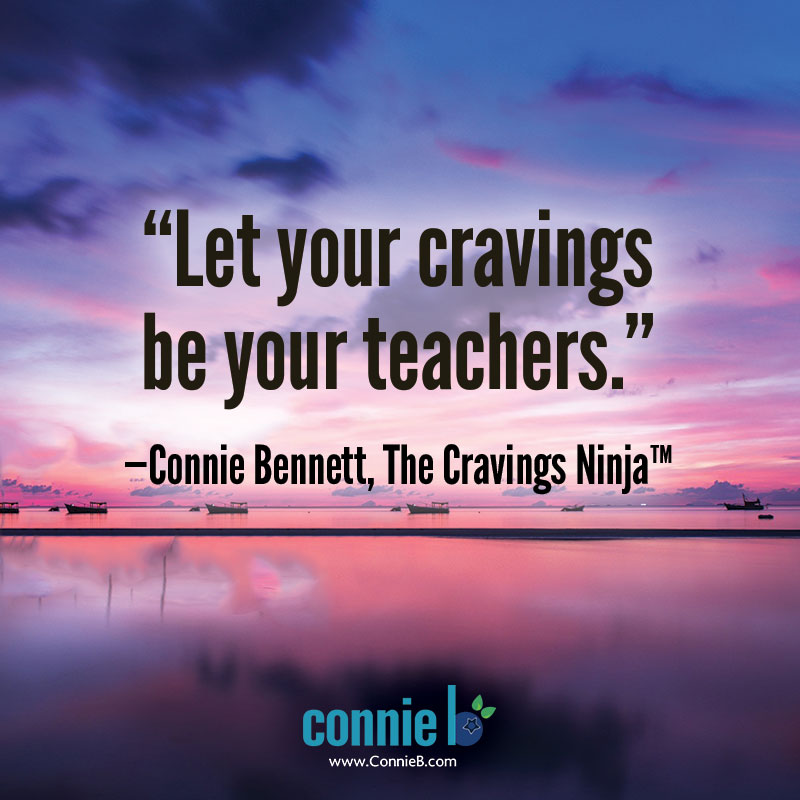 cravings as your teachers